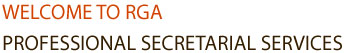 Welcome to RGA Professional Secretarial Services